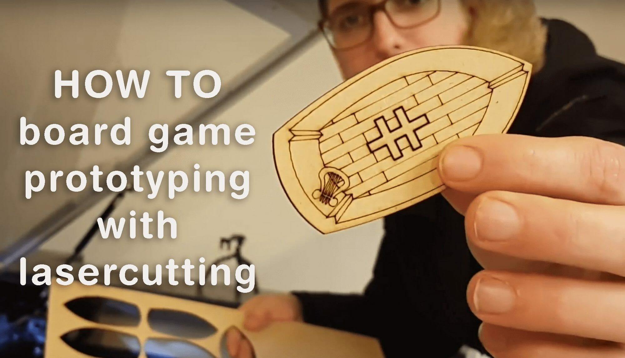 lasercutting board game prototyping